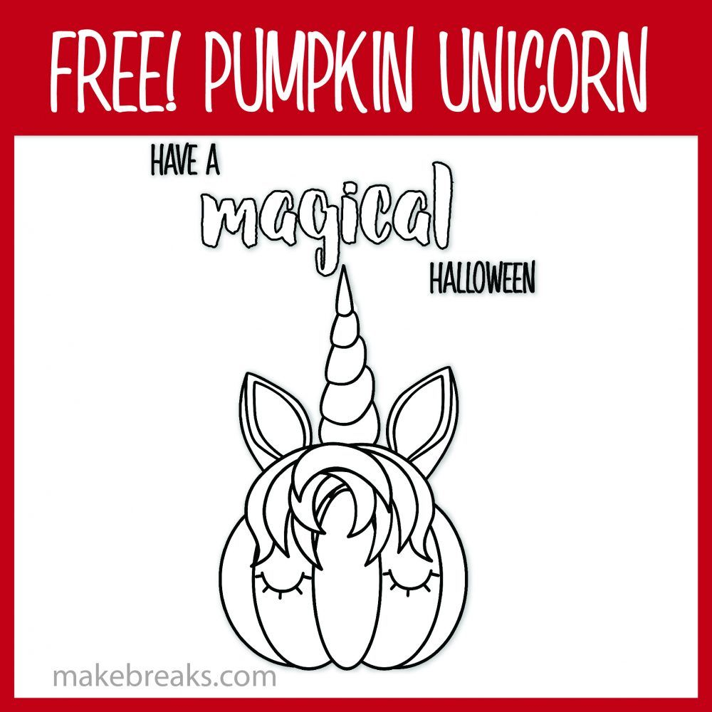 Free Pumpkin Unicorn Magical Coloring Page Make Breaks Pumpkin Coloring Pages Coloring Pages Halloween Coloring Pages