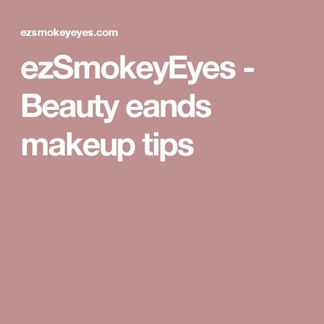ezSmokeyEyes - Beauty eands makeup tips