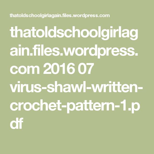 Thatoldschoolgirlagainleswordpress 2016 07 Virus Shawl