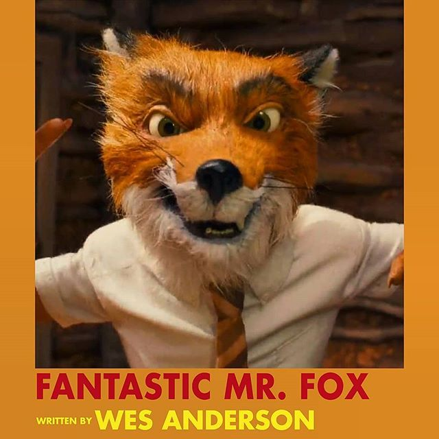 FANTASTIC MR. FOX (2009) Rating: 7.5/10 Before We Get To