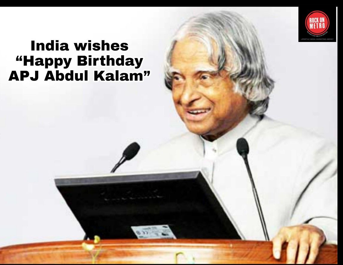 India Wishes Happy Birthday Apj Abdul Kalam Today On The 84th Birthday Of The 11th President Of India The Missile Man Dr A Abdul Kalam 84 Birthday Wish