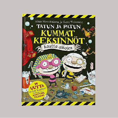 Tatun ja Patun kummat keksinnöt kautta aikojen, 21,95 €, Suomalainen Kirjakauppa, E-taso.