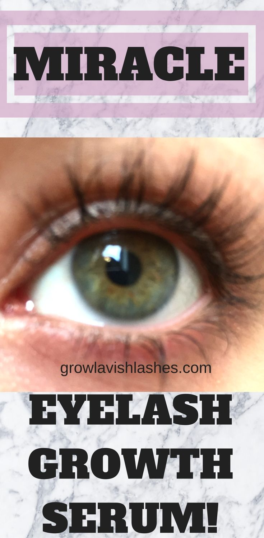 Miracle Eyelash Growth Serum Grow Lavish Lashess Full Review Of A