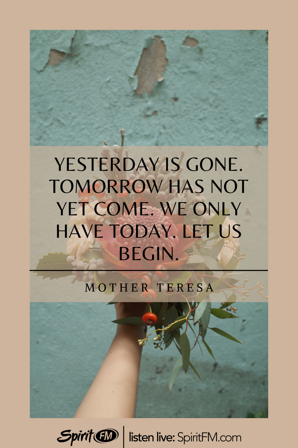 We Only Have Today in 4  Encouragement quotes, Faith quotes