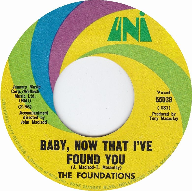 The Foundations Baby Now That I Ve Found You Never Letting Go Me Either Oldies Music Music Memories Cover Songs