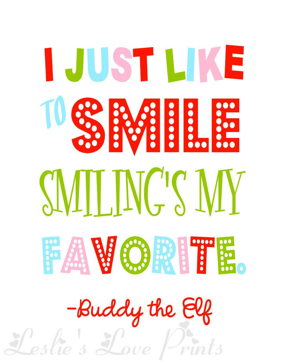 I Just Like to Smile, Smiling's My Favorite Buddy the Elf