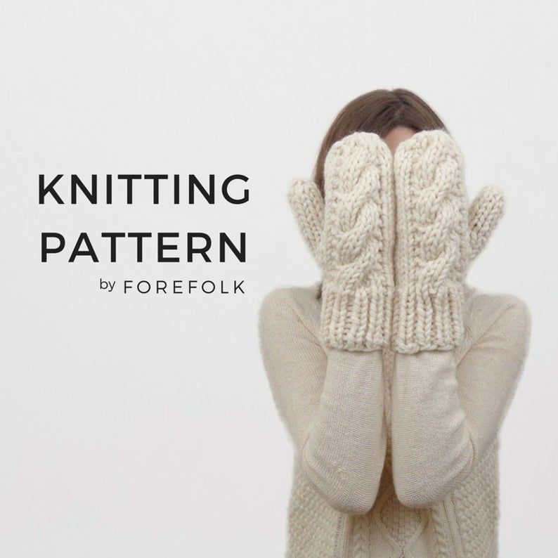 Knitting Pattern | Cable Knit Mittens, Chunky Knit, Knit ...