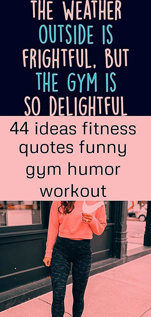44 ideas fitness quotes funny gym humor workout motivation 3 - 44 ideas fitness quotes funny gym hum...