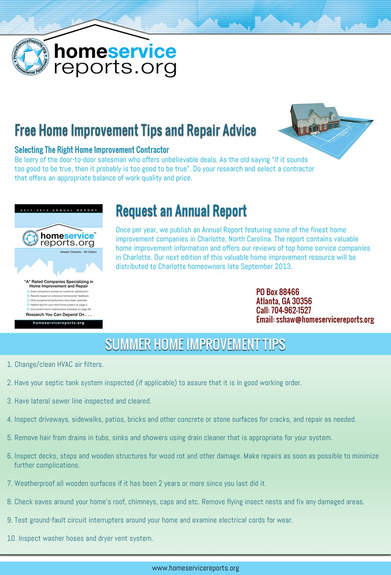 http://www.homeservicereports.org | HomeServiceReports.org's founders have over 60 years of combined history with the nation's leading free consumer directory, website and direct mail companies. With extensive experience in consumer product design and distribution, they have been key leaders of new product.