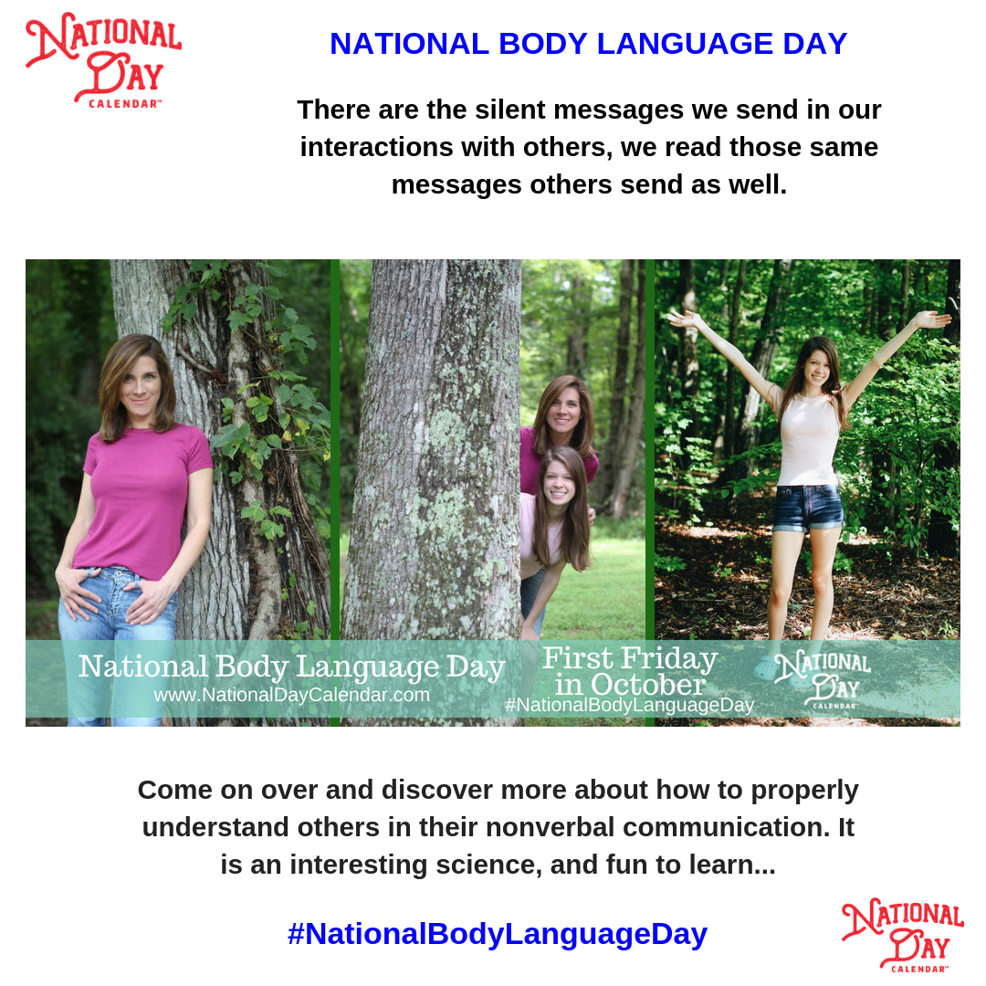NATIONAL BODY LANGUAGE DAY First Friday in October