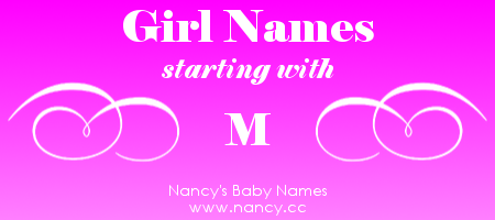Big List Of Girl Names Starting With M The Second Most Popular First