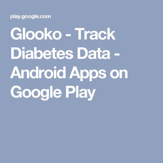 Glooko Track Diabetes Data Android Apps on Google Play