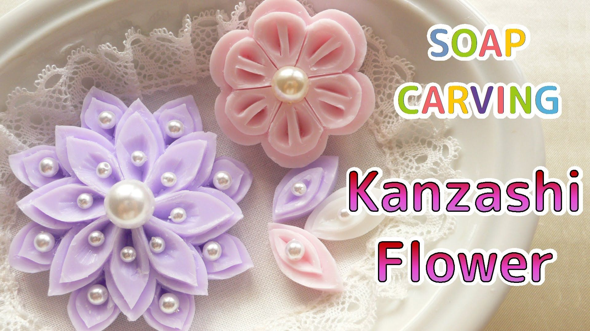 Soap carving easy kanzashi flowers and petals how to make