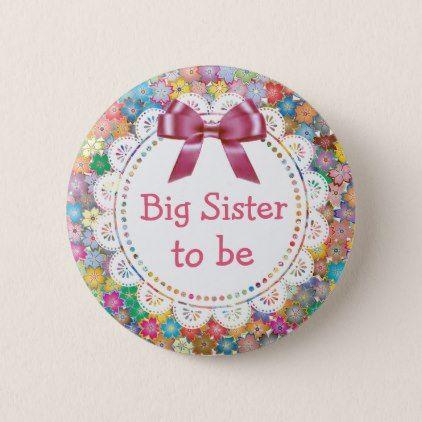 Big sister to be floral baby shower button purple floral style big sister to be floral baby shower button purple floral style gifts flower flowers diy negle Choice Image