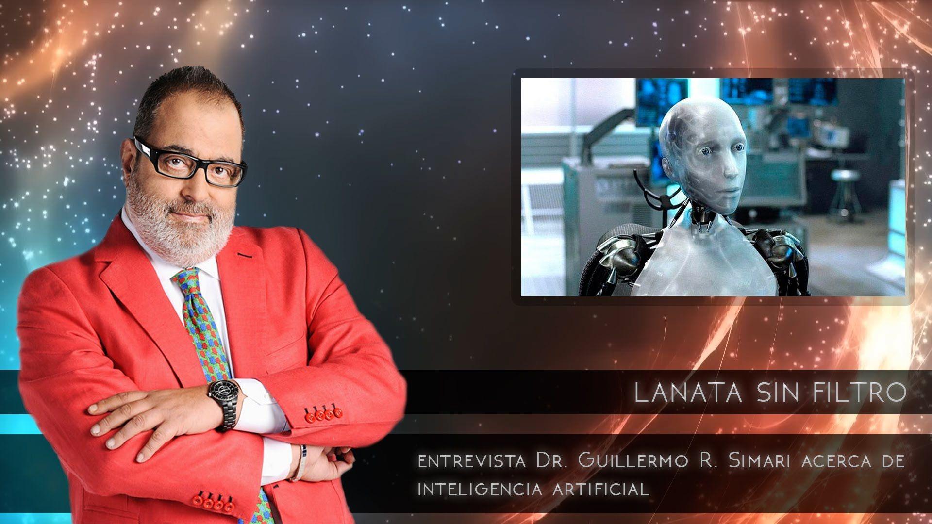LANATA SIN FILTRO:Entrevista al Dr. Guillermo Simari acerca de Inteligen...