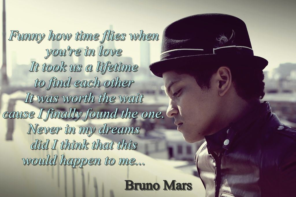 Bruno Mars Rest Of My Life I Can T Find The Music Video Quotes To Live By Bruno Mars Music Quotes Lyrics