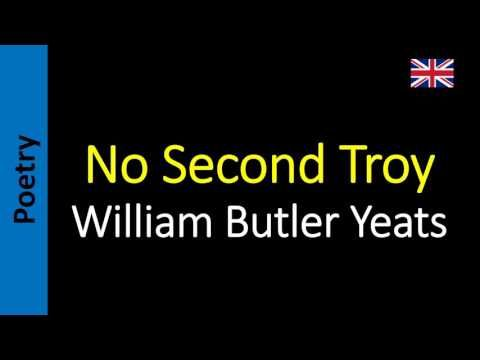 No Second Troy - William Butler Yeats
