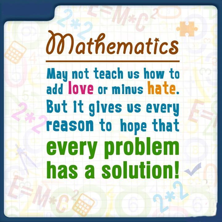Mathematics teaches us that every problem has a solution. #fun with ...