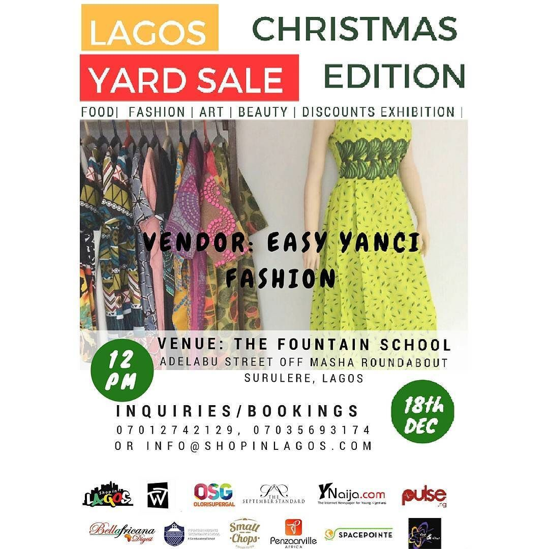 Shop all new arrivals from RTW womenswear brand Easy Yanci at the #LagosYardSale Event this December. Amazing Discounts available!!! ------------------------------------- Registration is ongoing for vendors.  To reserve a stall mail: info@shopinlagos.com or call 2347035693174 2347012742129  #Shopinlagos #BuyNigerian #fleamarket #easyyanci #eventsinlagos #discountshopping #whytebridge #bazaar #christmas
