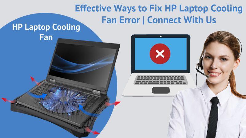 Effective ways to fix hp laptop cooling fan error in 2020