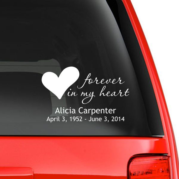 Commemorate a loved one everywhere you go with this personalized memorial car decal