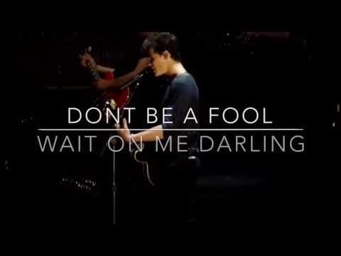 Don T Be A Fool Lyrics Shawn Mendes Youtube Dont Be A Fool Shawn Mendes Lyrics