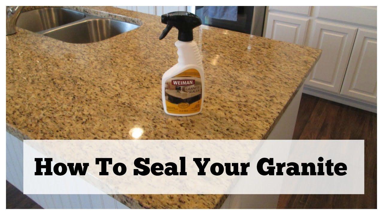 How To Seal Your Granite Granite Countertop Care Granite