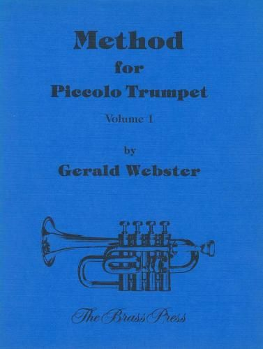 Method For Piccolo Trumpet Vol 1 Gerald Webster Piccolo Trumpet Method BOOK