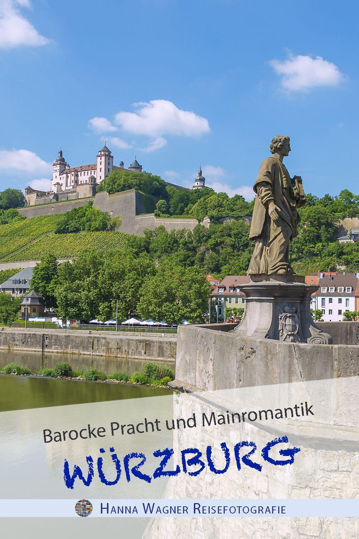 Bilder Zu Wurzburg Von In 2020 Reisefotografie Reisen Deutschland Reisen In Europa
