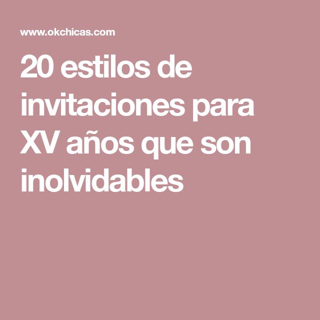 20 estilos de invitaciones para XV años que son inolvidables ...