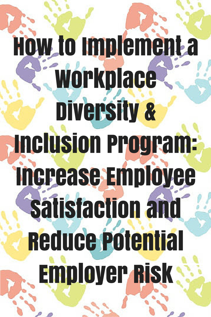 How to Implement a Workplace Diversity & Inclusion Program