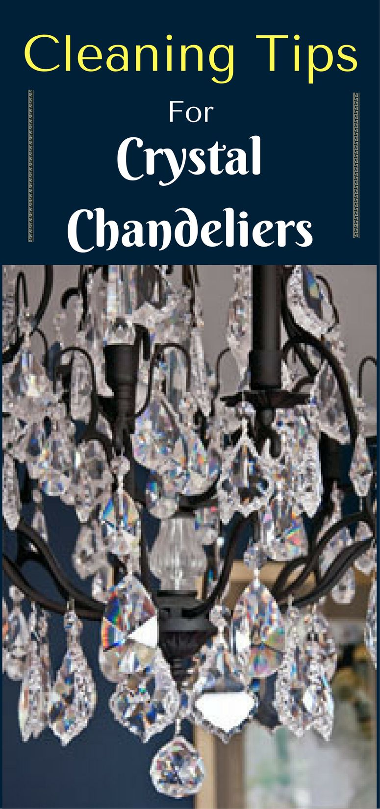 Cleaning Tips for Crystal Chandeliers Cleaning hacks