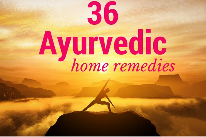 36 Ayurvedic Home Remedies | Grandmas Home Remedies