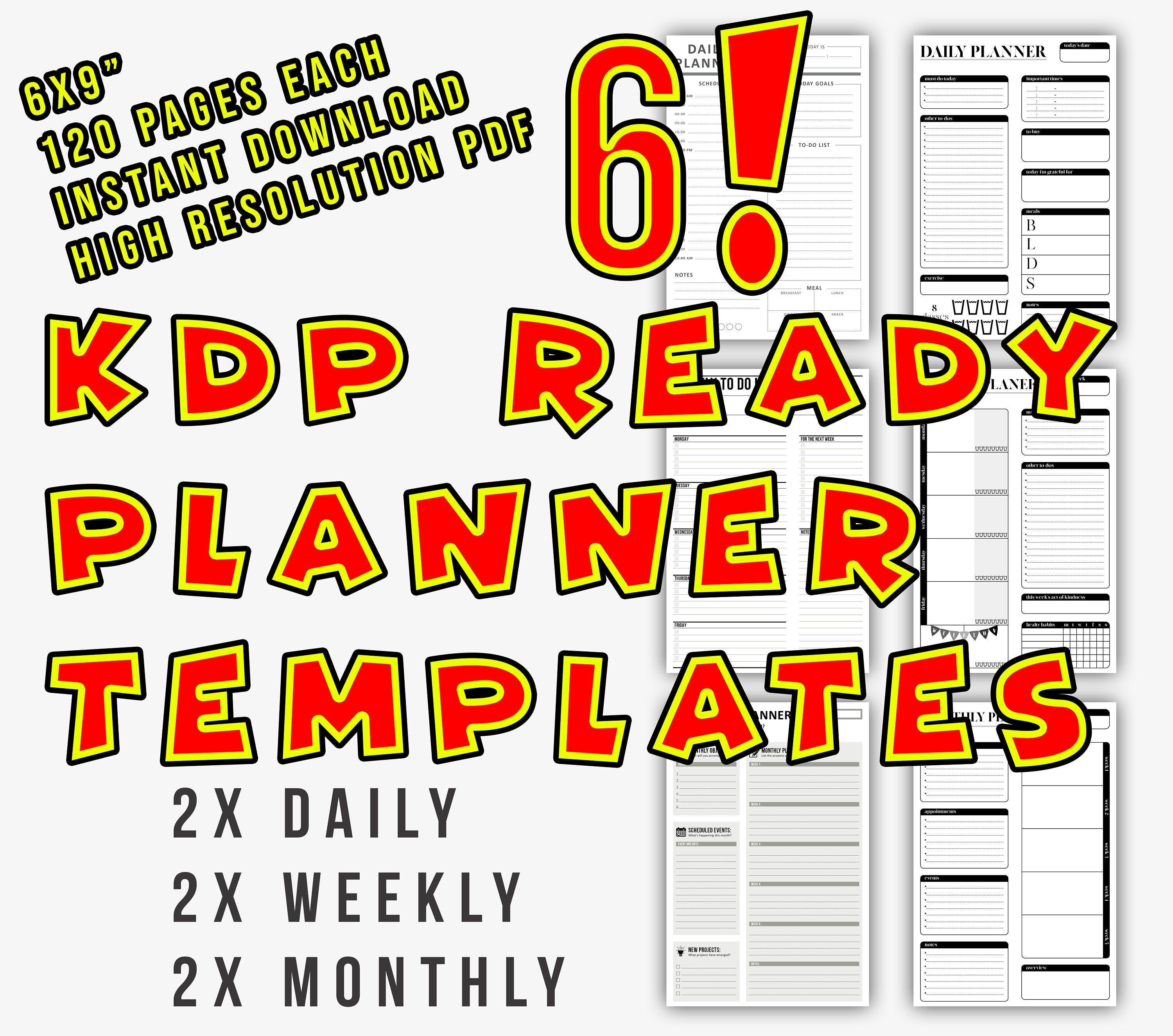 6 X 120 Pages 6x9 Templates For Kdp Planner Template Ready 2 Daily 2 Weekly 2 Monthly Kindle Direct Publishing Low Content Books