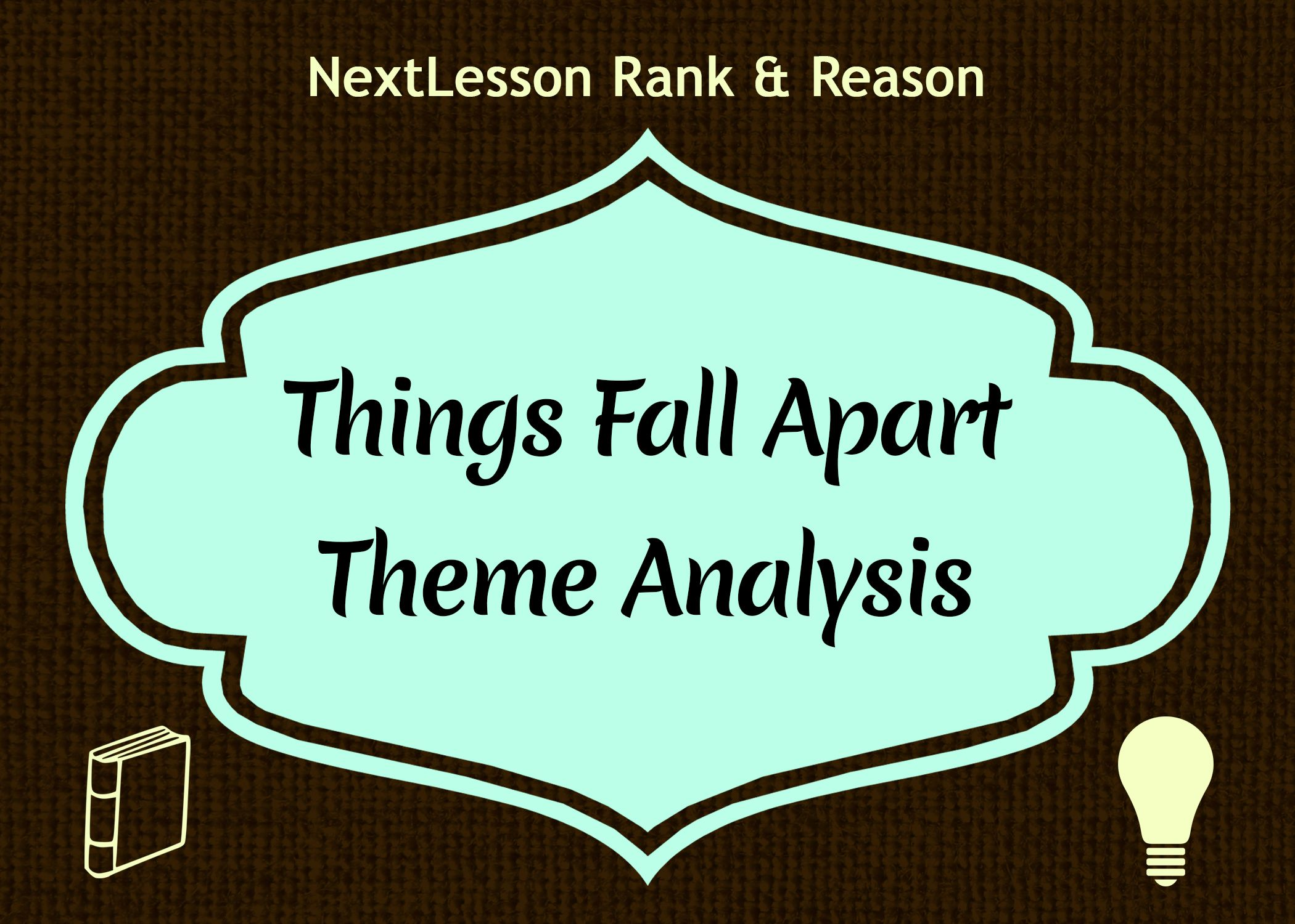 Free Lesson Toyze The Themes In Things Fall Apart