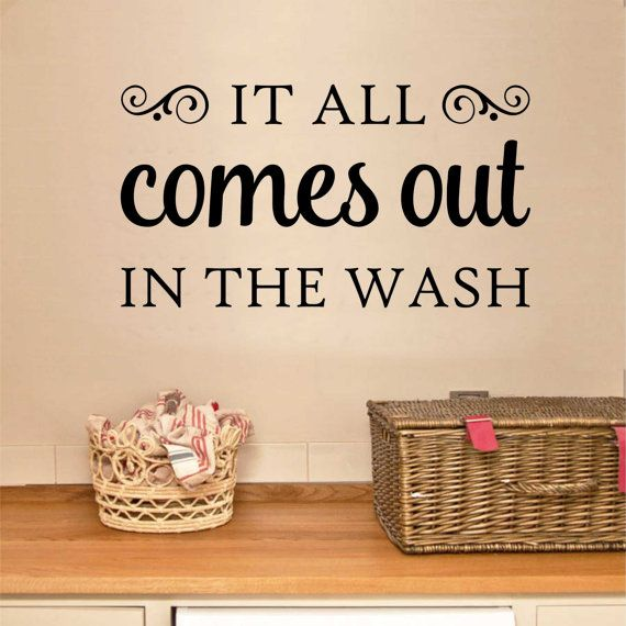 It All Comes Out In The Wash, Laundry Quote, Vinyl Wall Lettering, Vinyl Lettering, Wall Quotes, Vinyl Letters, Wall Words, Vinyl Decals