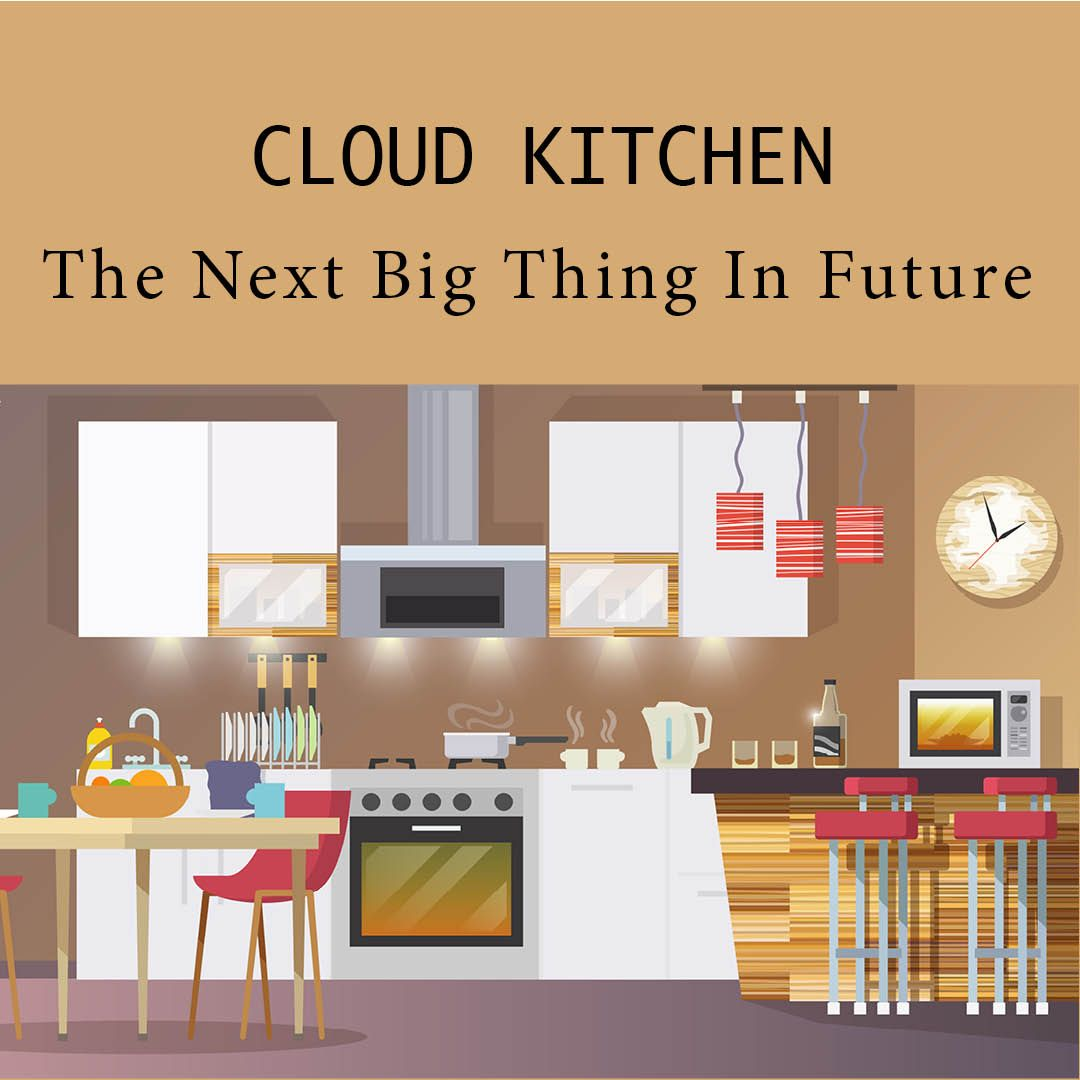 Why Cloud Kitchen is a Recipe for Success (And How You Can