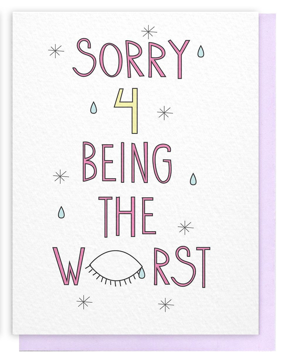 Sorry For Being The Worst Greeting Card Greeting Pinterest