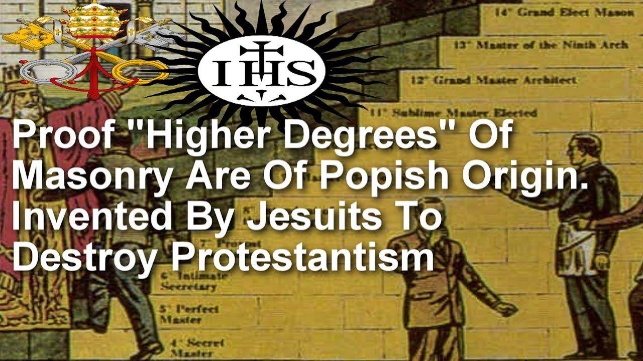 "Proof ""Higher Degrees"" Of Masonry Are Of Popish Origin"