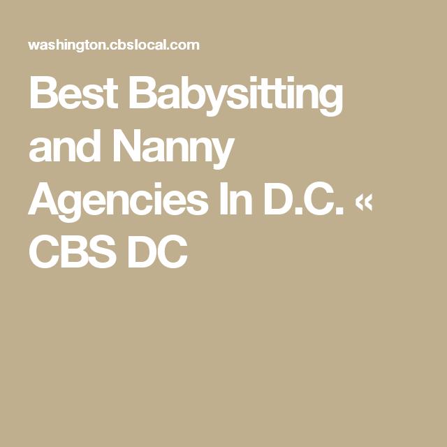 Best Babysitting And Nanny Agencies In D C Nanny Agencies