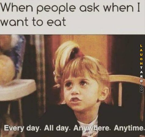 When people ask me when I want to eat #lol #laughtard #lmao #funnypics #funnypictures #humor  #olsontwin #fullhouse