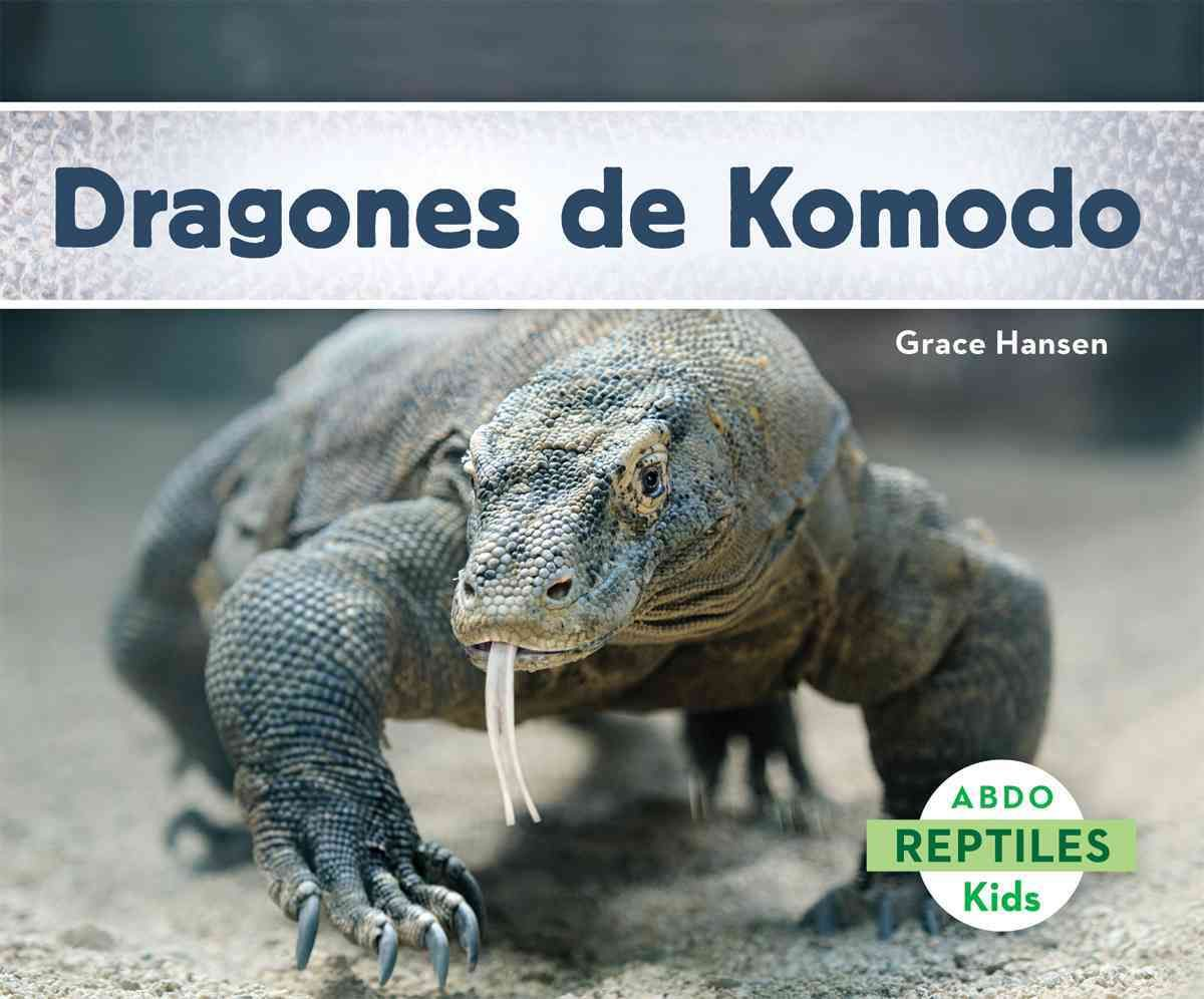 Dragones de Komodo (Hardcover) | Life cycles, Products and Habitats