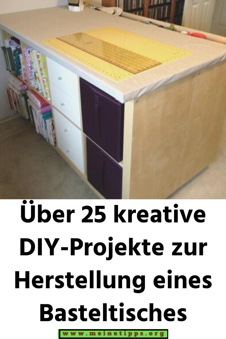 Uber 25 Kreative Diy Projekte Zur Herstellung Eines Basteltisches In 2020 Basteltisch Diy Projekte Projekte
