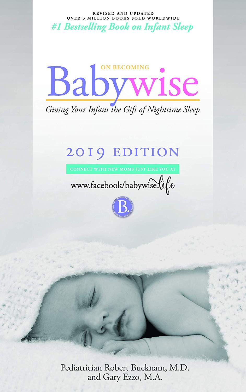 Amazon Com On Becoming Babywise Giving Your Infant The Gift Of Nighttime Sleep Interactive Support On Becoming In 2020 On Becoming Babywise Baby Wise Free Reading