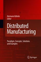 Why not get this  Distributed Manufacturing - http://www.buypdfbooks.com/shop/uncategorized/distributed-manufacturing/