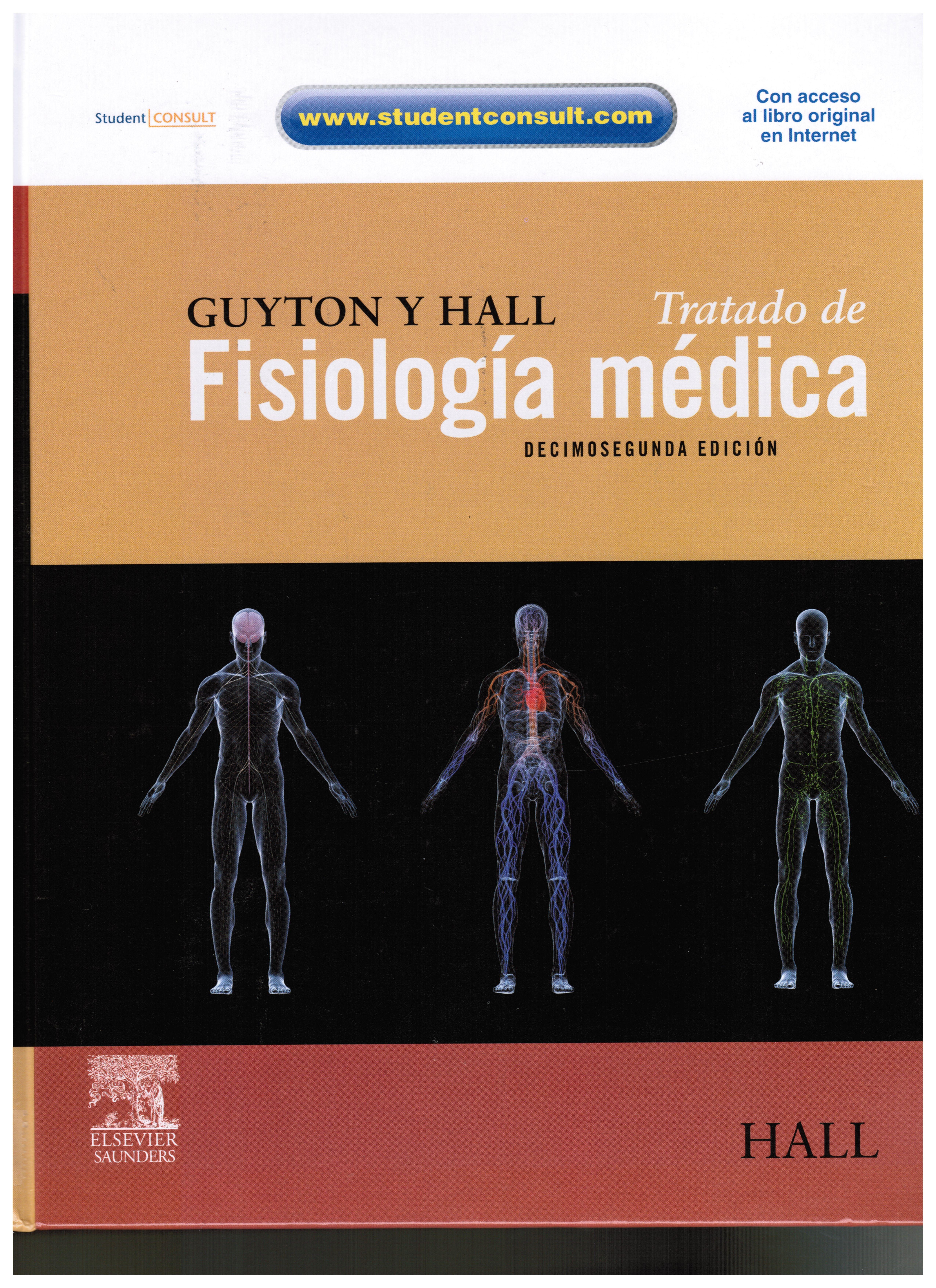 Hall JE. Guyton & Hall: tratado de fisiología médica. 12a. ed ...