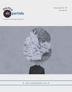 Vientos alisios, antología de poesía puertorriqueña contemporánea. Revista Punto de partida, 179. Selección Nicole Delgado y Mara Pastor. Collages de Lorraine Rodríguez.