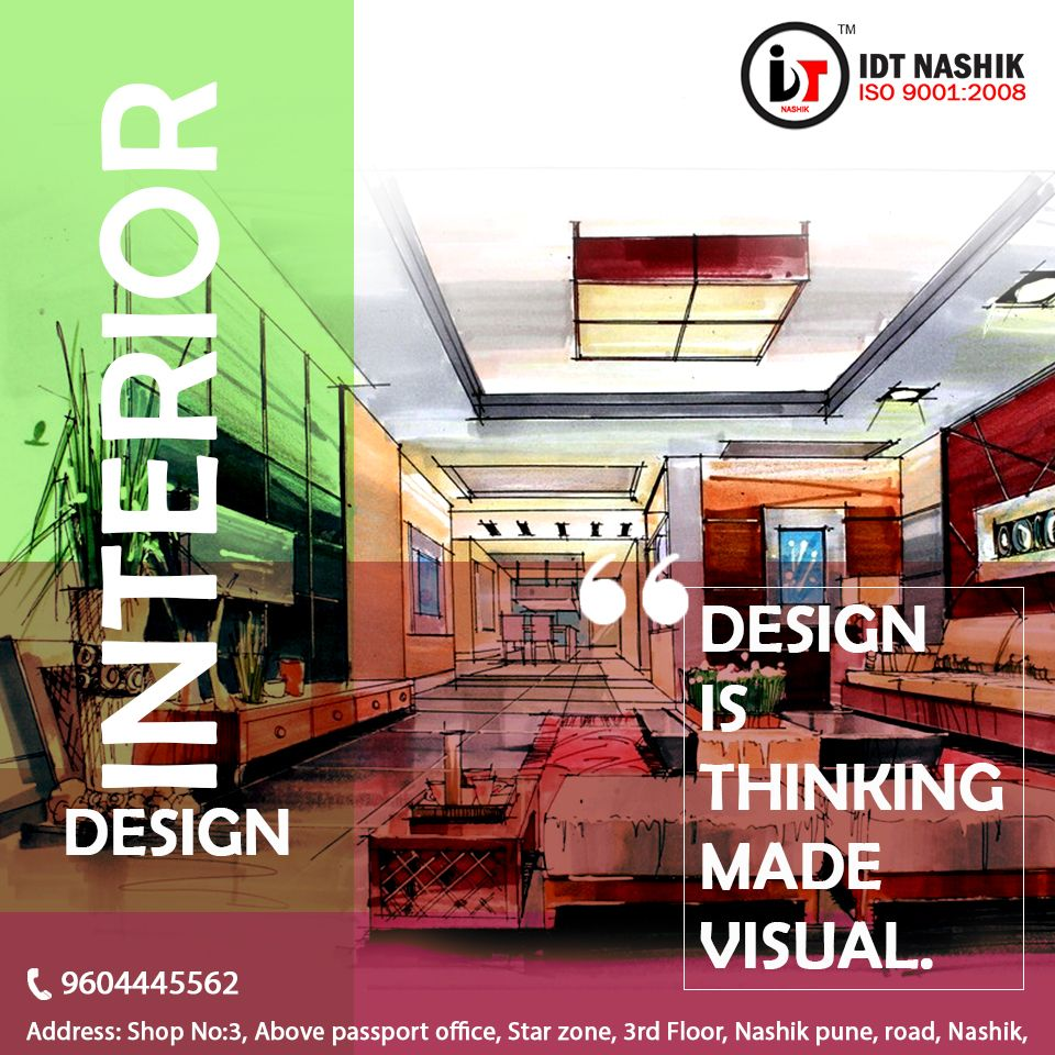 We Are Idt Nashik An Interior Designing Institute In Nashik With
