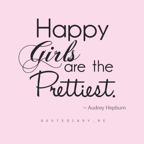 """Taí uma grande verdade!  """"Garotas felizes são as mais bonitas!"""""""