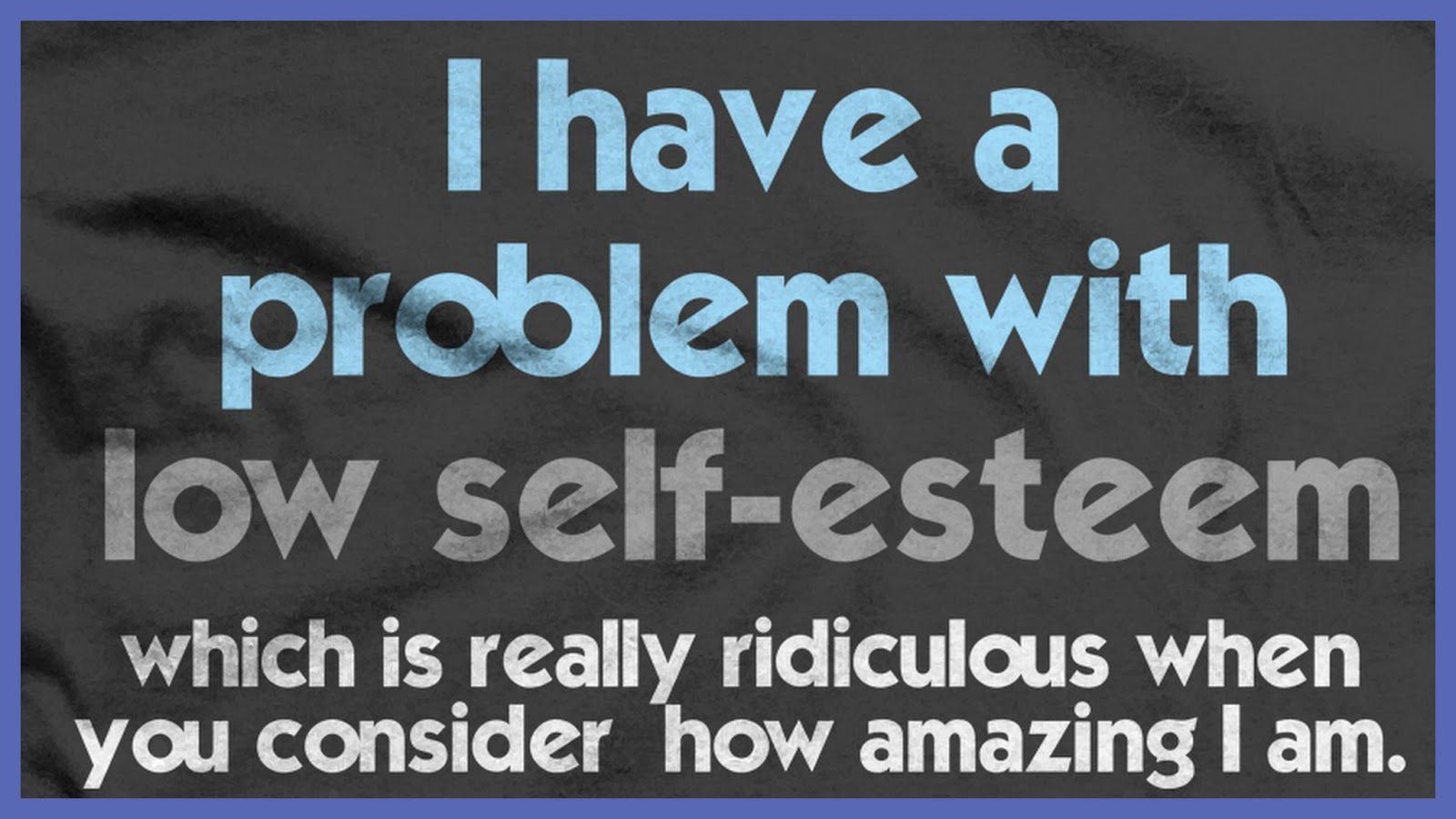 Quotes About Low Self Esteem Tumblr Quotes About Low Self Esteem
